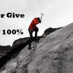 never-give-100-percentage-important-grow-life-career