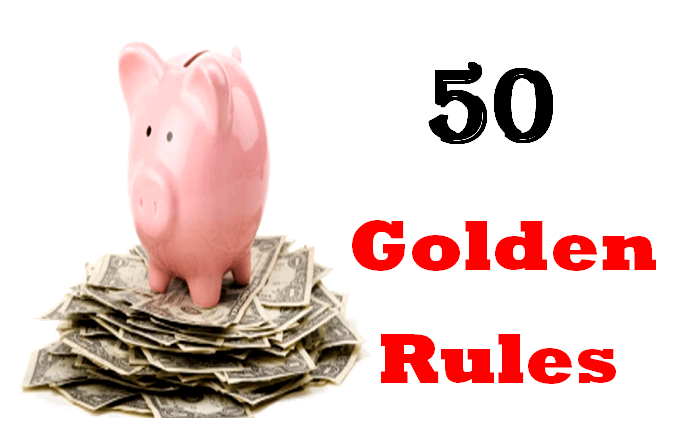 50 Golden Rules of Finance, Everyone Should Know About