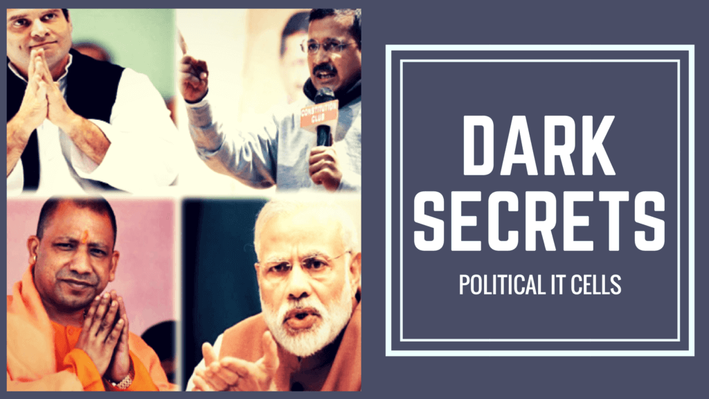 Most Influencing Strategies but Dark Secrets of Indian Political IT cell