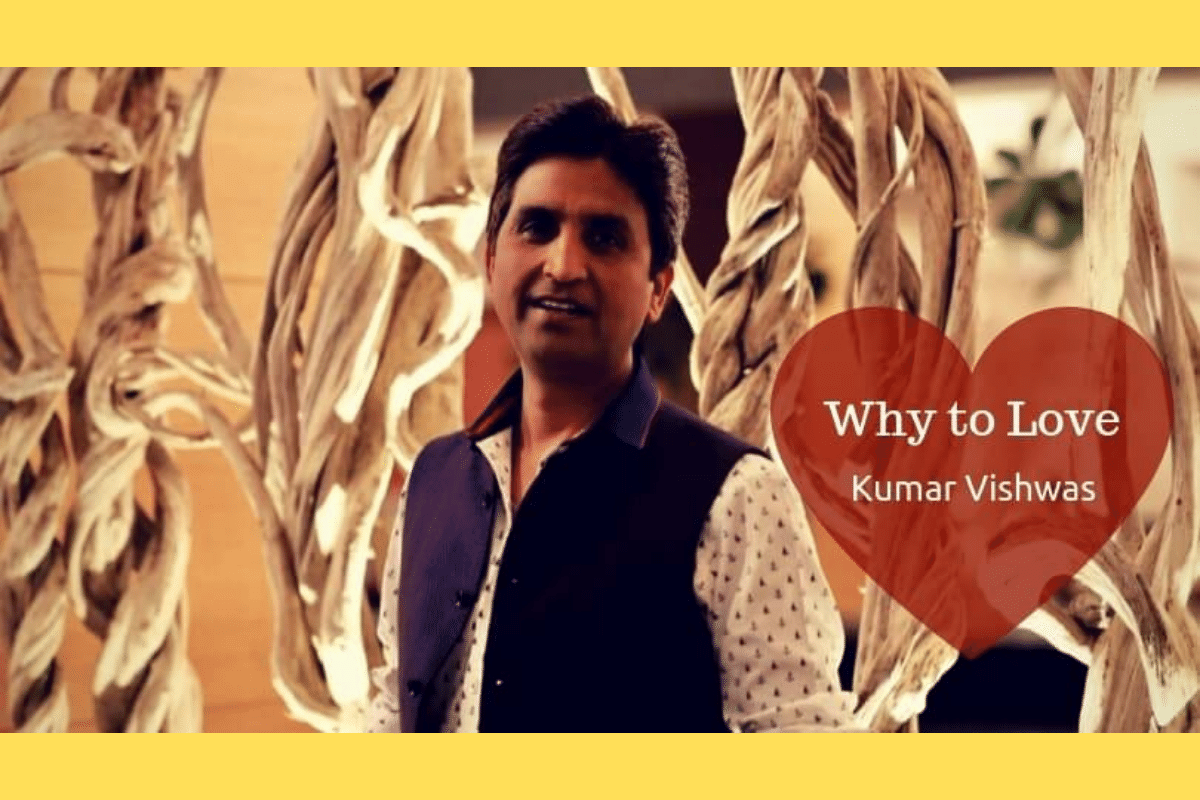 Ten Things That Make Me a Fan of Dr. Kumar Vishwas